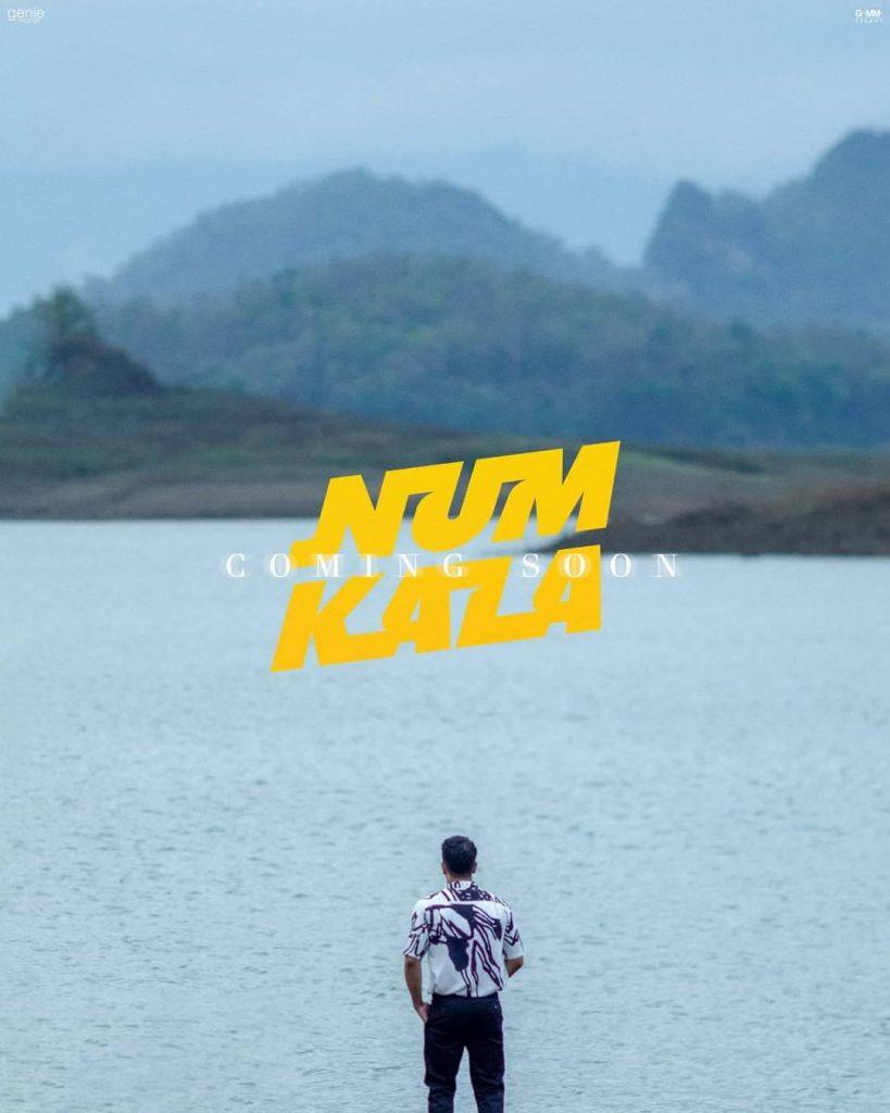 NUM KALA coming soon